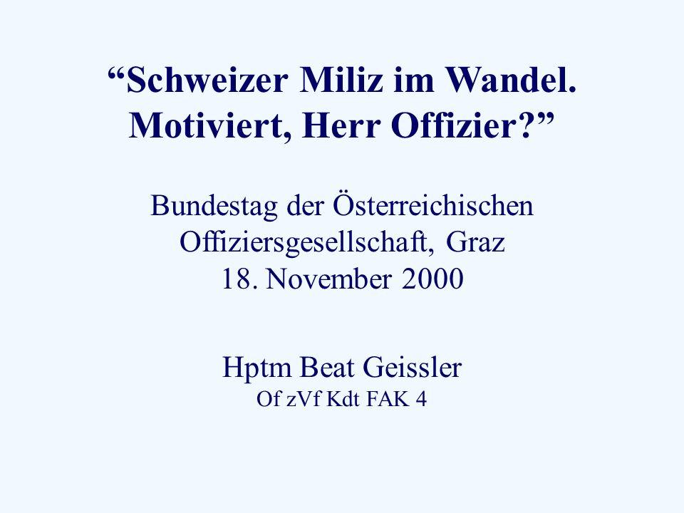 Schweizer Miliz im Wandel. Motiviert, Herr Offizier