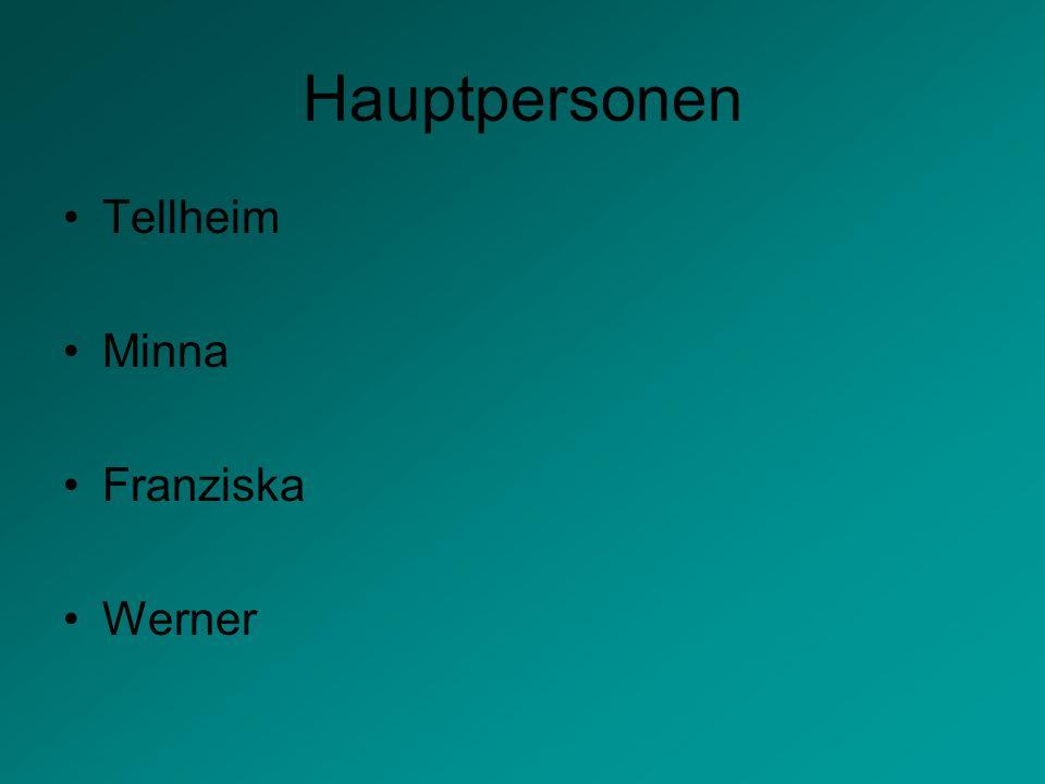 Hauptpersonen Tellheim Minna Franziska Werner