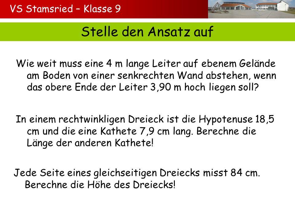Stelle den Ansatz auf VS Stamsried – Klasse 9
