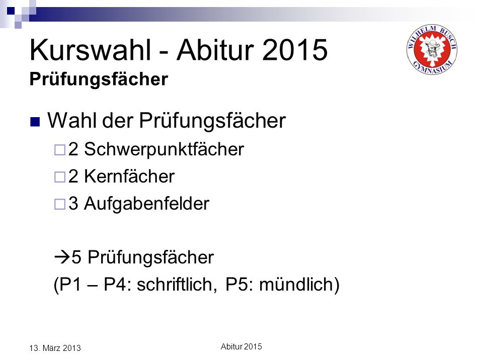 Kurswahl - Abitur 2015 Prüfungsfächer