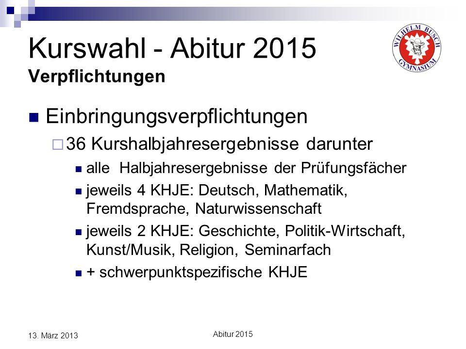 Kurswahl - Abitur 2015 Verpflichtungen