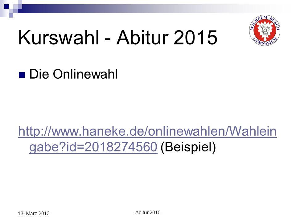 Kurswahl - Abitur 2015 Die Onlinewahl