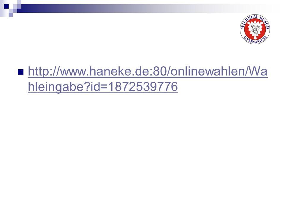 http://www.haneke.de:80/onlinewahlen/Wahleingabe id=1872539776