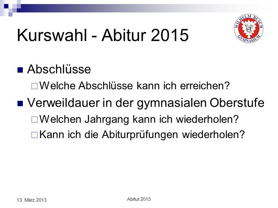 Kurswahl - Abitur 2015 Abschlüsse