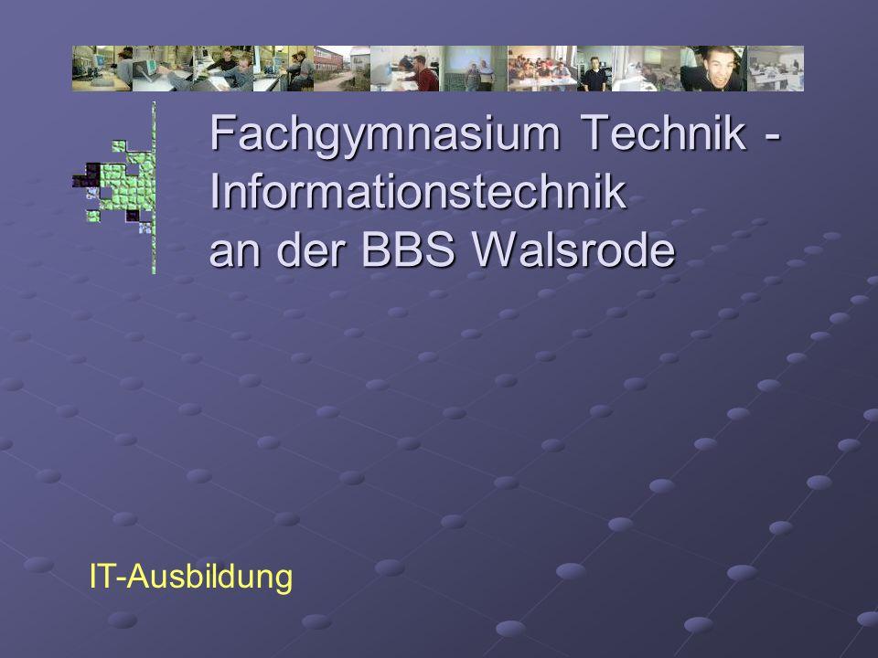 Fachgymnasium Technik - Informationstechnik an der BBS Walsrode