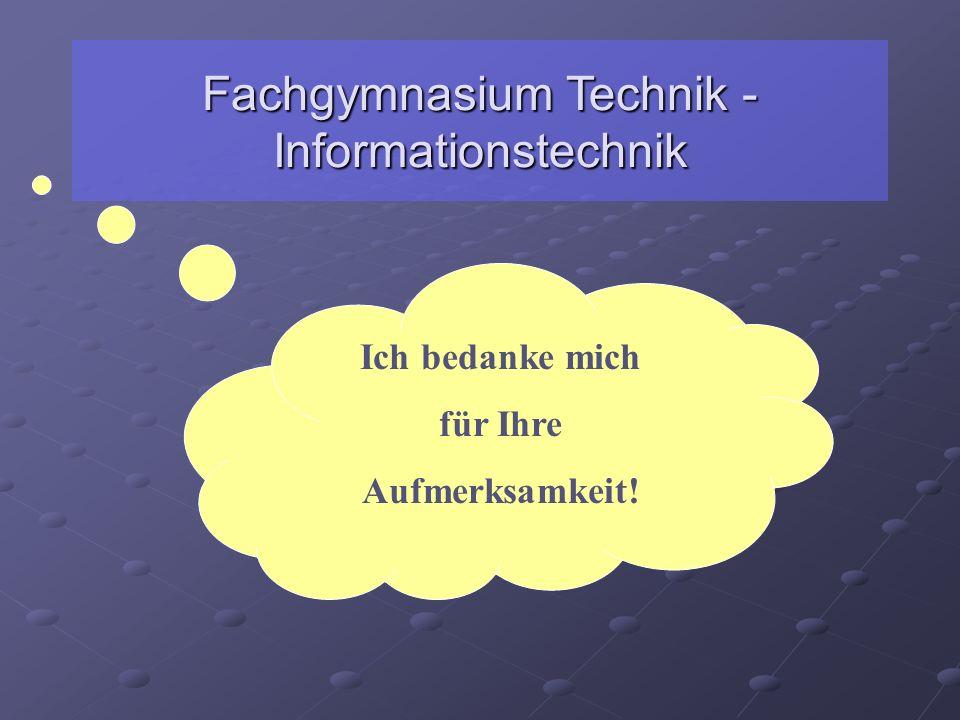 Fachgymnasium Technik - Informationstechnik
