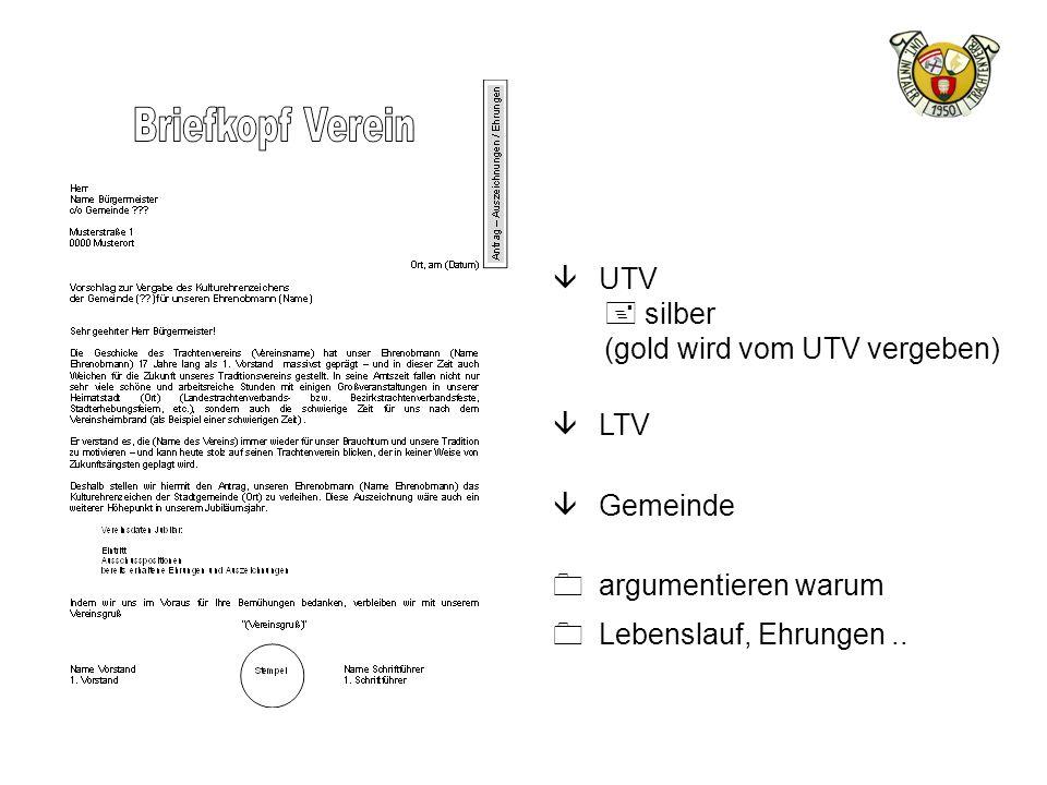 UTV silber (gold wird vom UTV vergeben) LTV Gemeinde argumentieren warum Lebenslauf, Ehrungen ..