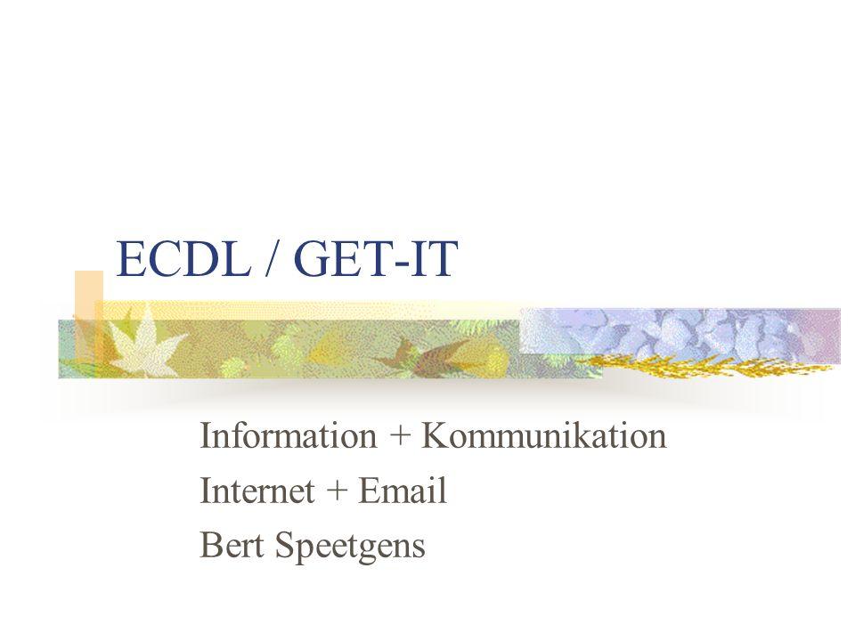 Information + Kommunikation Internet + Email Bert Speetgens