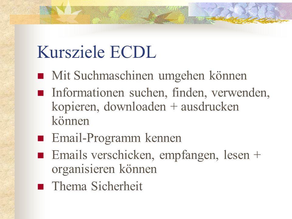 Kursziele ECDL Mit Suchmaschinen umgehen können