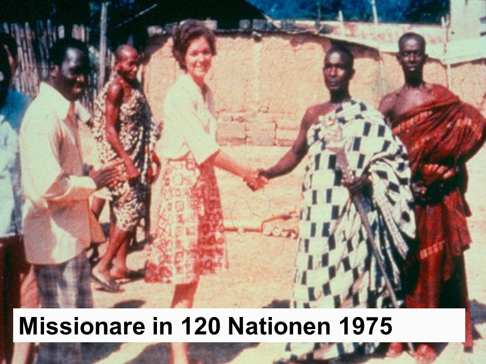 Missionare in 120 Nationen 1975