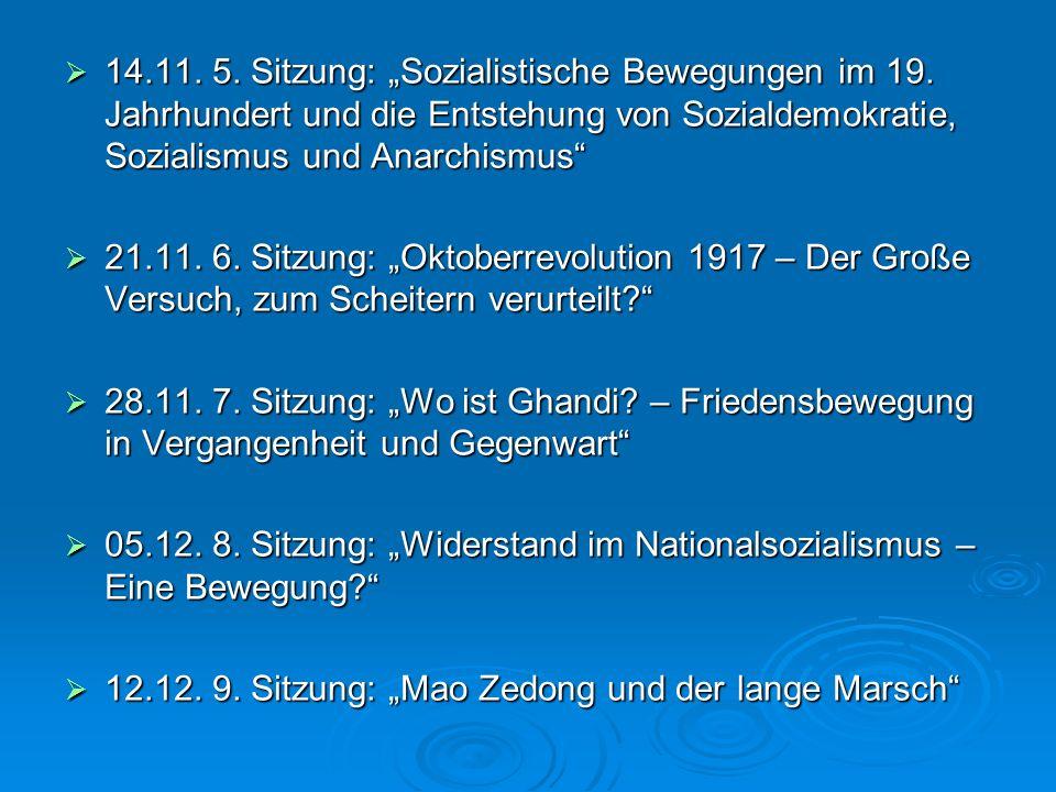 """14. 11. 5. Sitzung: """"Sozialistische Bewegungen im 19"""