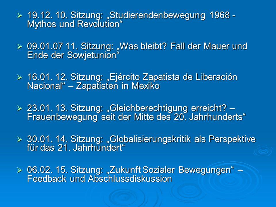 """19.12. 10. Sitzung: """"Studierendenbewegung 1968 - Mythos und Revolution"""