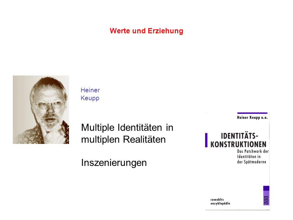 Multiple Identitäten in multiplen Realitäten Inszenierungen