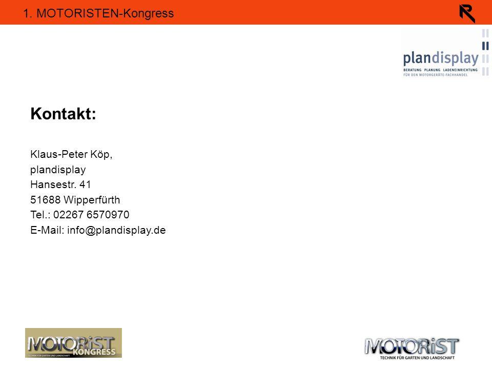 Kontakt: Klaus-Peter Köp, plandisplay Hansestr. 41 51688 Wipperfürth
