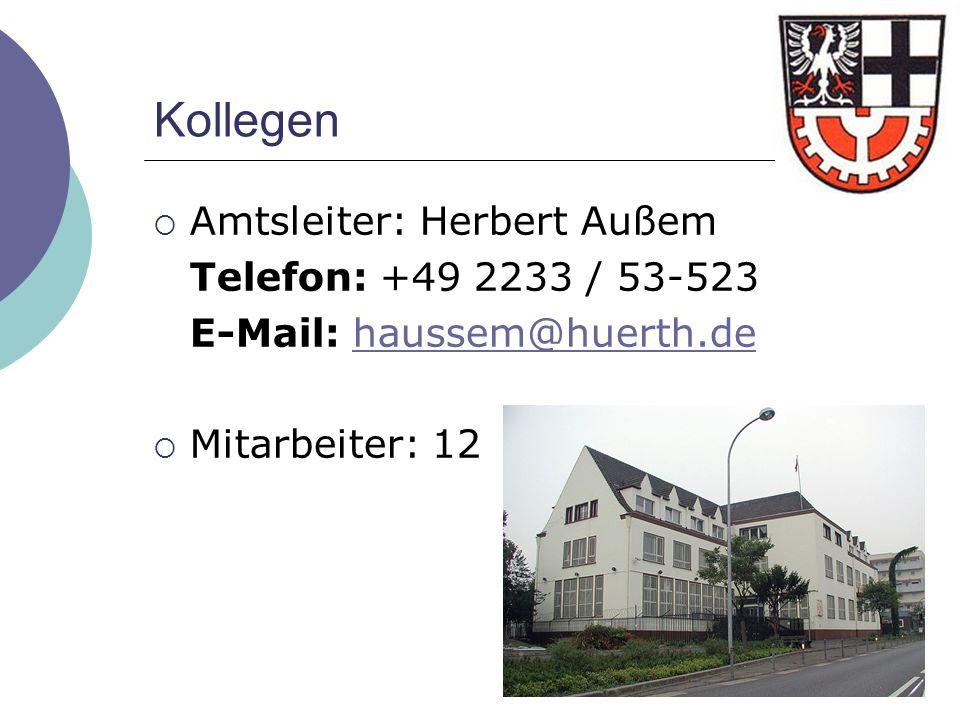 Kollegen Amtsleiter: Herbert Außem Telefon: +49 2233 / 53-523