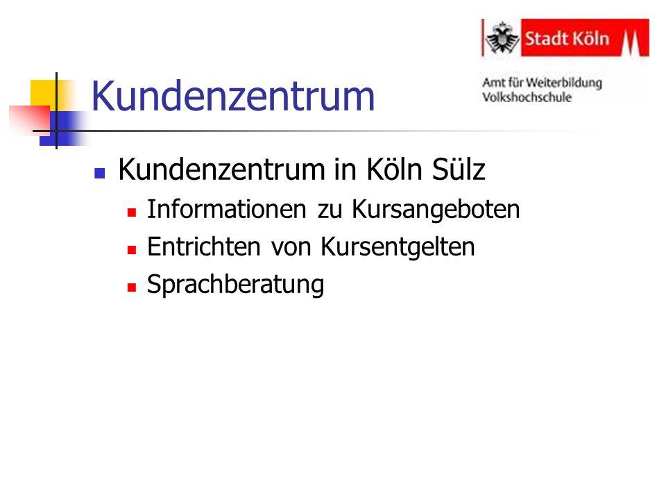 Kundenzentrum Kundenzentrum in Köln Sülz