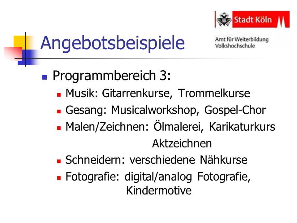Angebotsbeispiele Programmbereich 3: