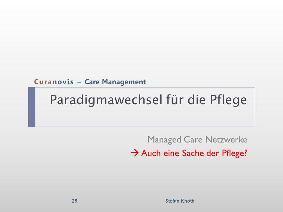 Paradigmawechsel für die Pflege