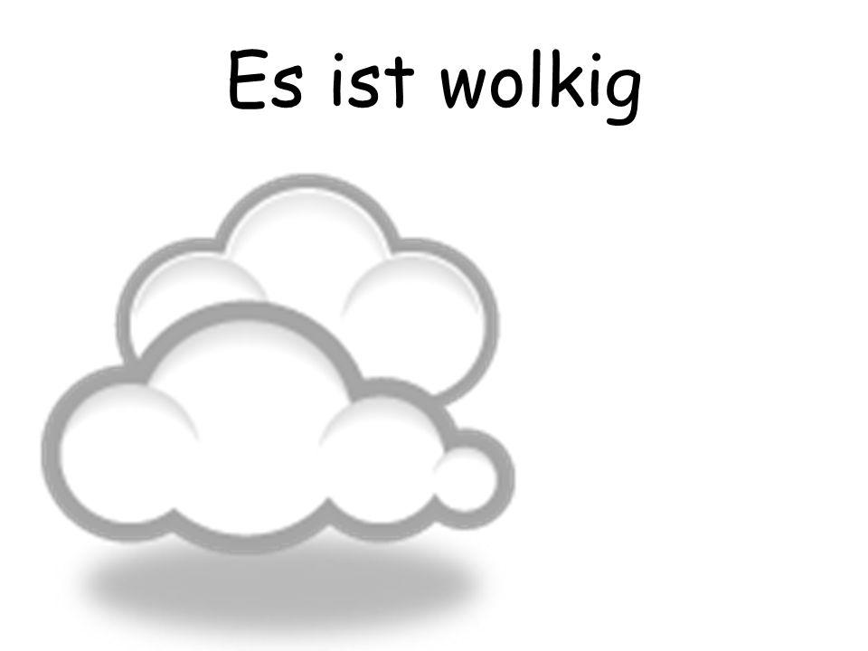 Es ist wolkig