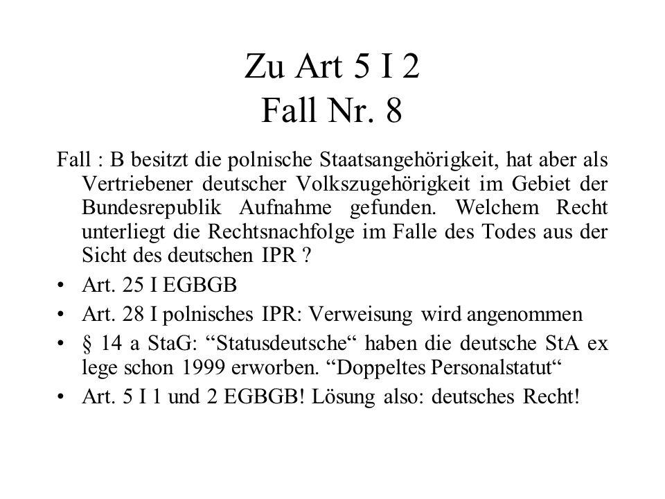 Zu Art 5 I 2 Fall Nr. 8