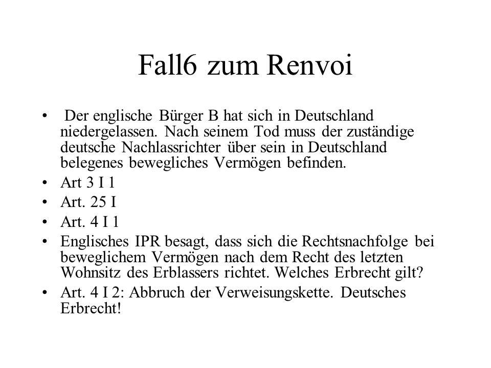 Fall6 zum Renvoi