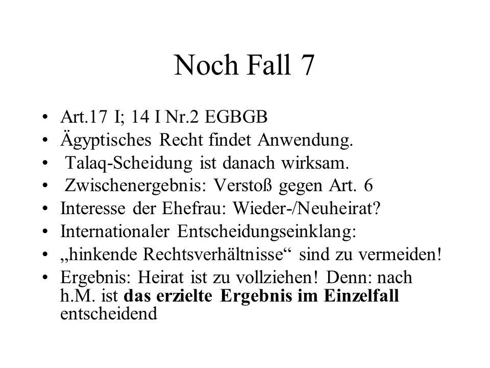 Noch Fall 7 Art.17 I; 14 I Nr.2 EGBGB
