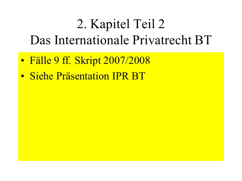 2. Kapitel Teil 2 Das Internationale Privatrecht BT