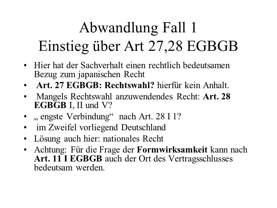 Abwandlung Fall 1 Einstieg über Art 27,28 EGBGB
