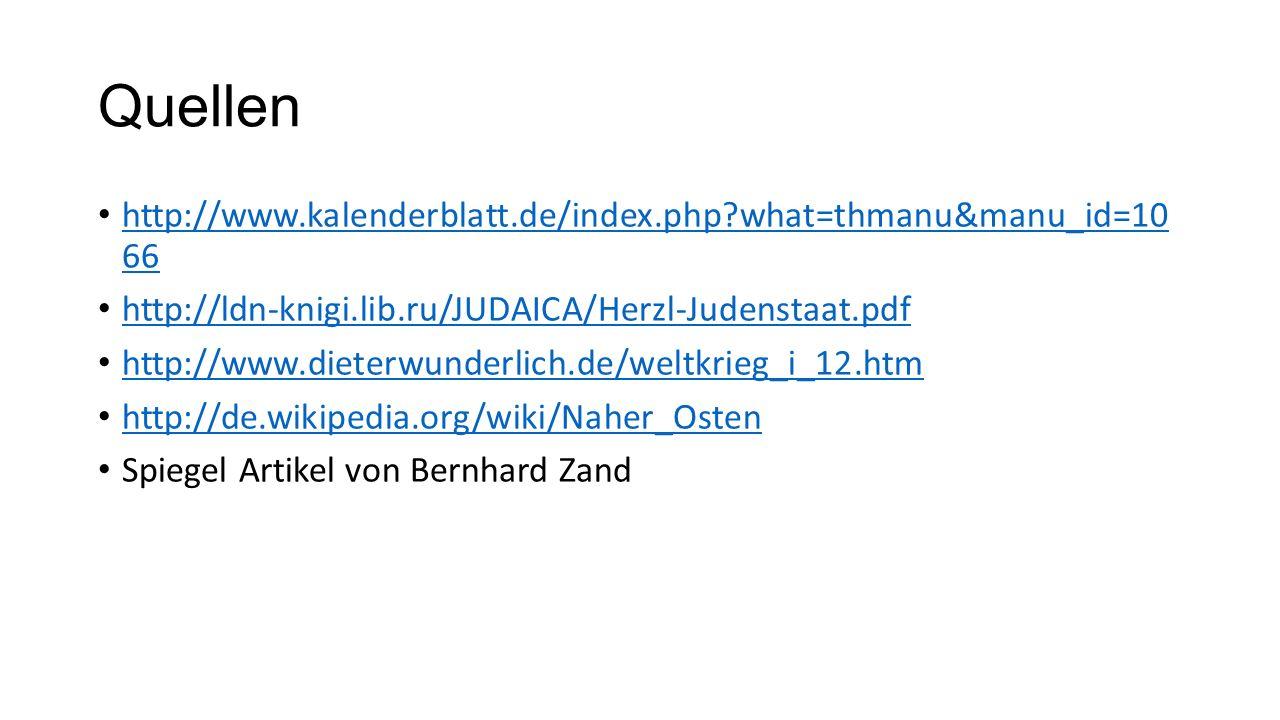 Quellen http://www.kalenderblatt.de/index.php what=thmanu&manu_id=10 66. http://ldn-knigi.lib.ru/JUDAICA/Herzl-Judenstaat.pdf.