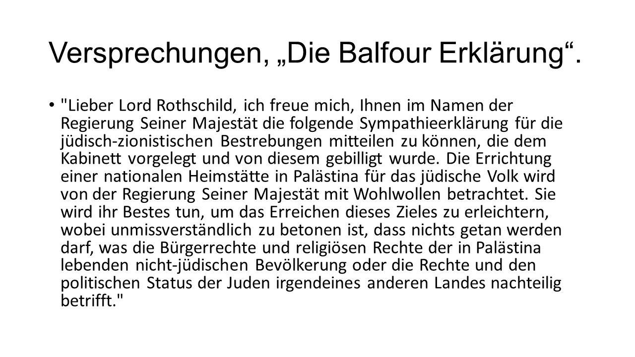 """Versprechungen, """"Die Balfour Erklärung ."""
