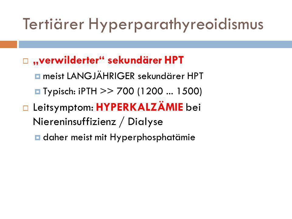 Tertiärer Hyperparathyreoidismus
