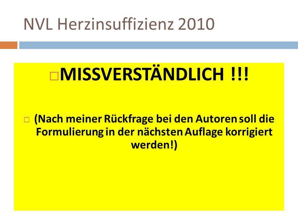 MISSVERSTÄNDLICH !!! NVL Herzinsuffizienz 2010