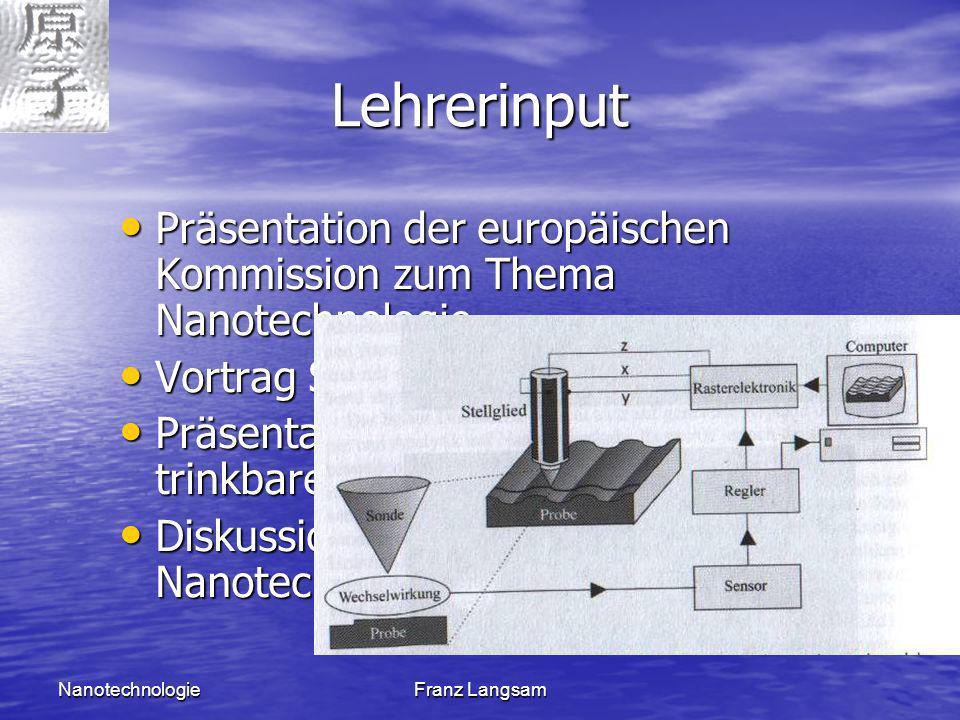 Lehrerinput Präsentation der europäischen Kommission zum Thema Nanotechnologie. Vortrag SFM, STM.