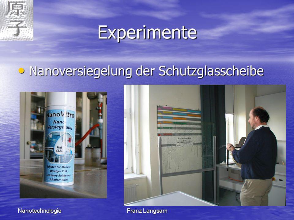 Experimente Nanoversiegelung der Schutzglasscheibe Nanotechnologie