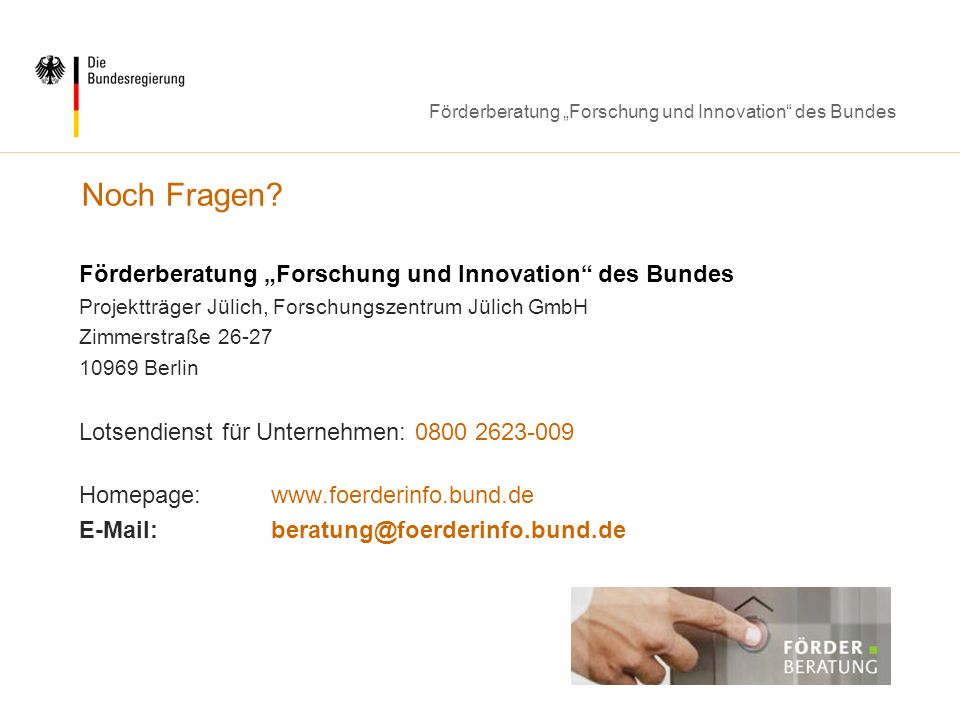 "Noch Fragen Förderberatung ""Forschung und Innovation des Bundes"