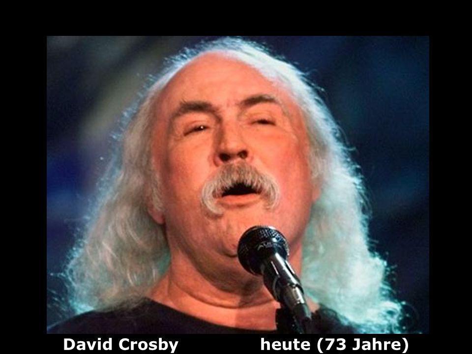 David Crosby heute (73 Jahre)