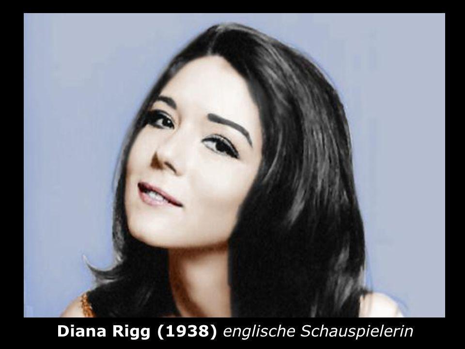 Diana Rigg (1938) englische Schauspielerin