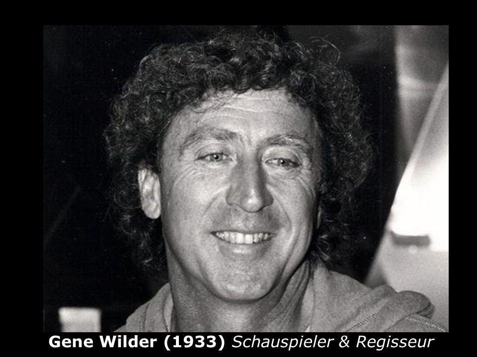 Gene Wilder (1933) Schauspieler & Regisseur