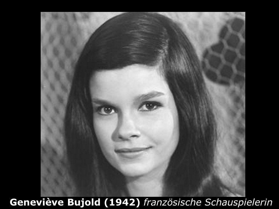 Geneviève Bujold (1942) französische Schauspielerin