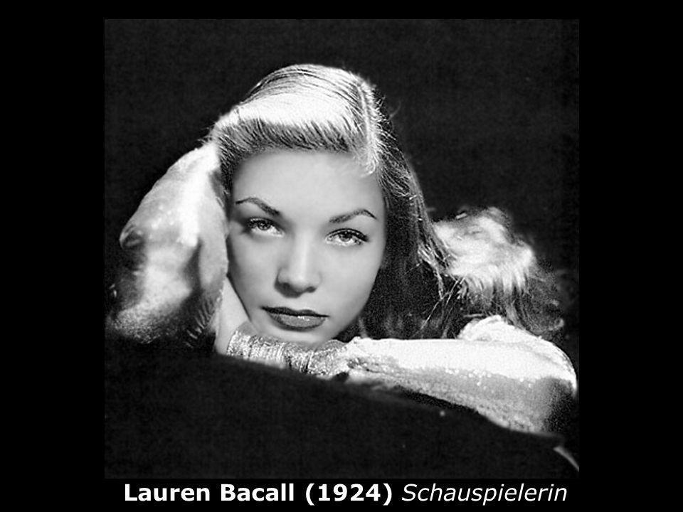 Lauren Bacall (1924) Schauspielerin