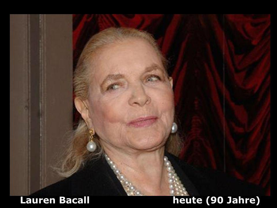 Lauren Bacall heute (90 Jahre)