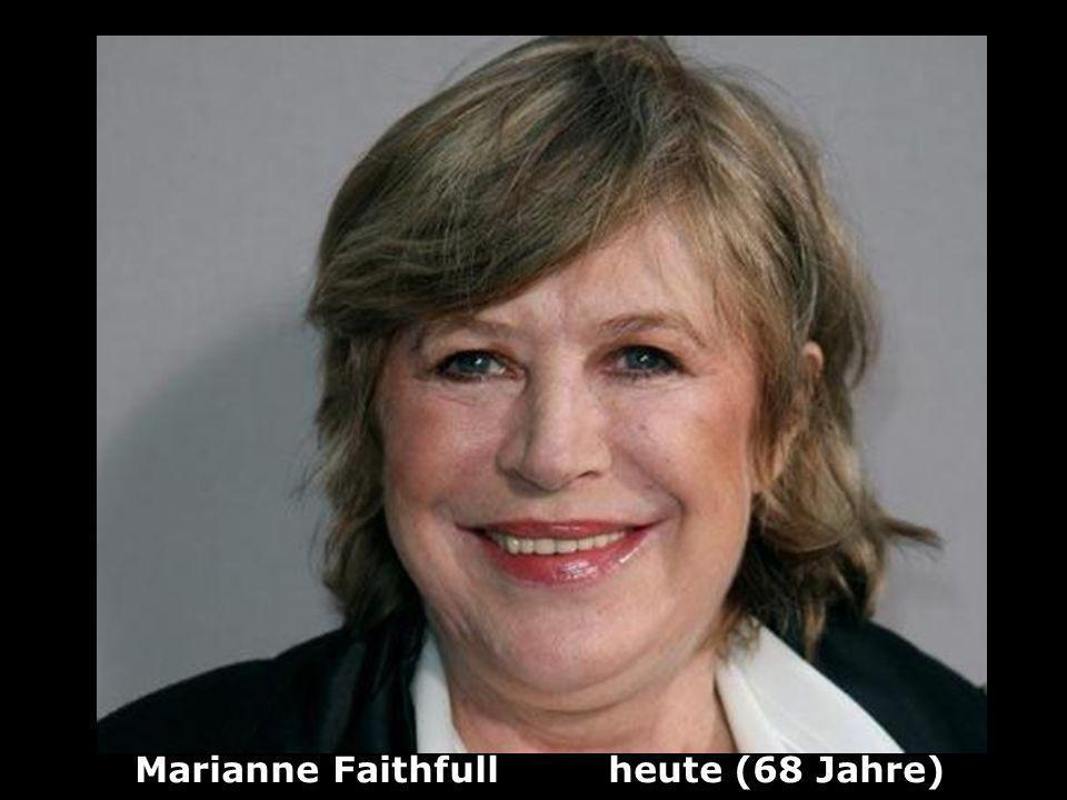 Marianne Faithfull heute (68 Jahre)