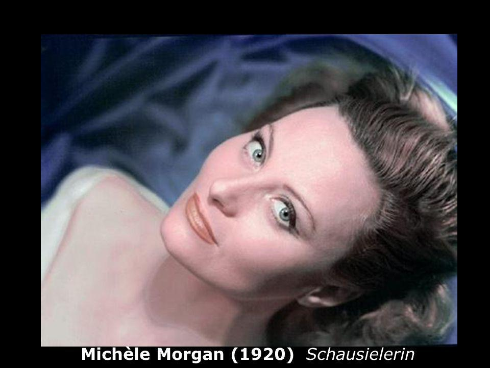 Michèle Morgan (1920) Schausielerin