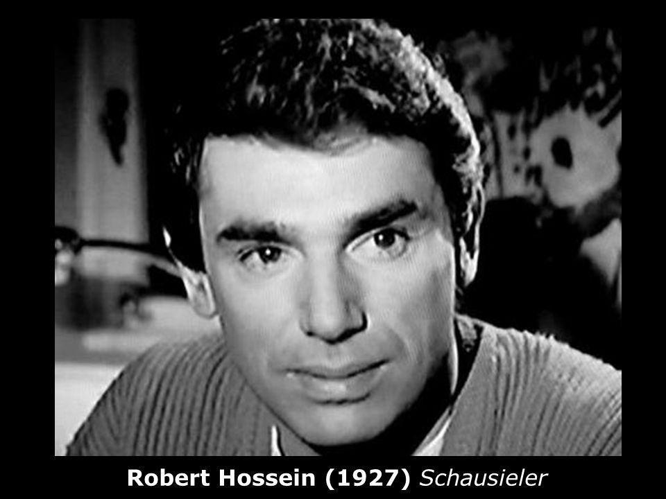 Robert Hossein (1927) Schausieler