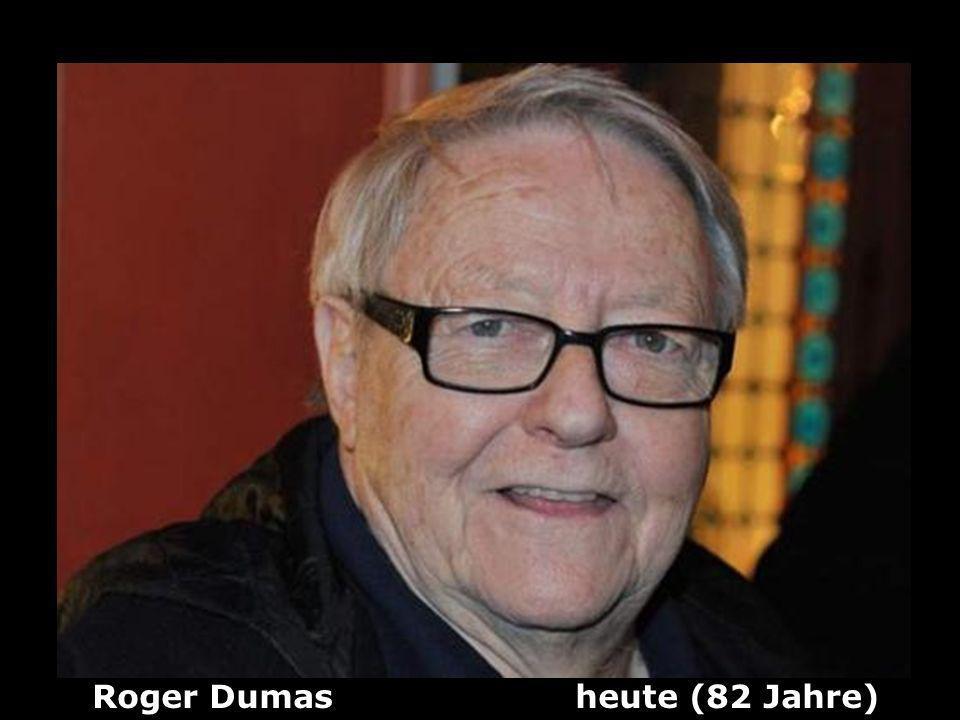 Roger Dumas heute (82 Jahre)