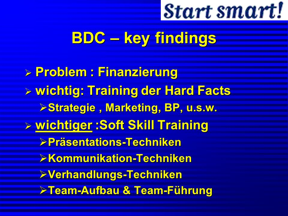 BDC – key findings Problem : Finanzierung