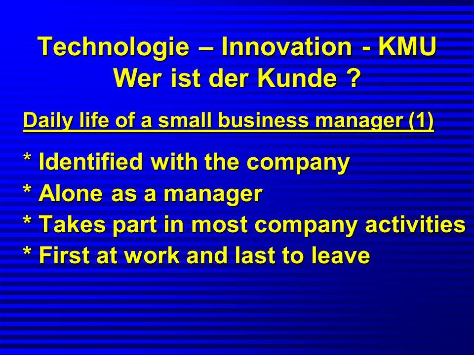 Technologie – Innovation - KMU Wer ist der Kunde