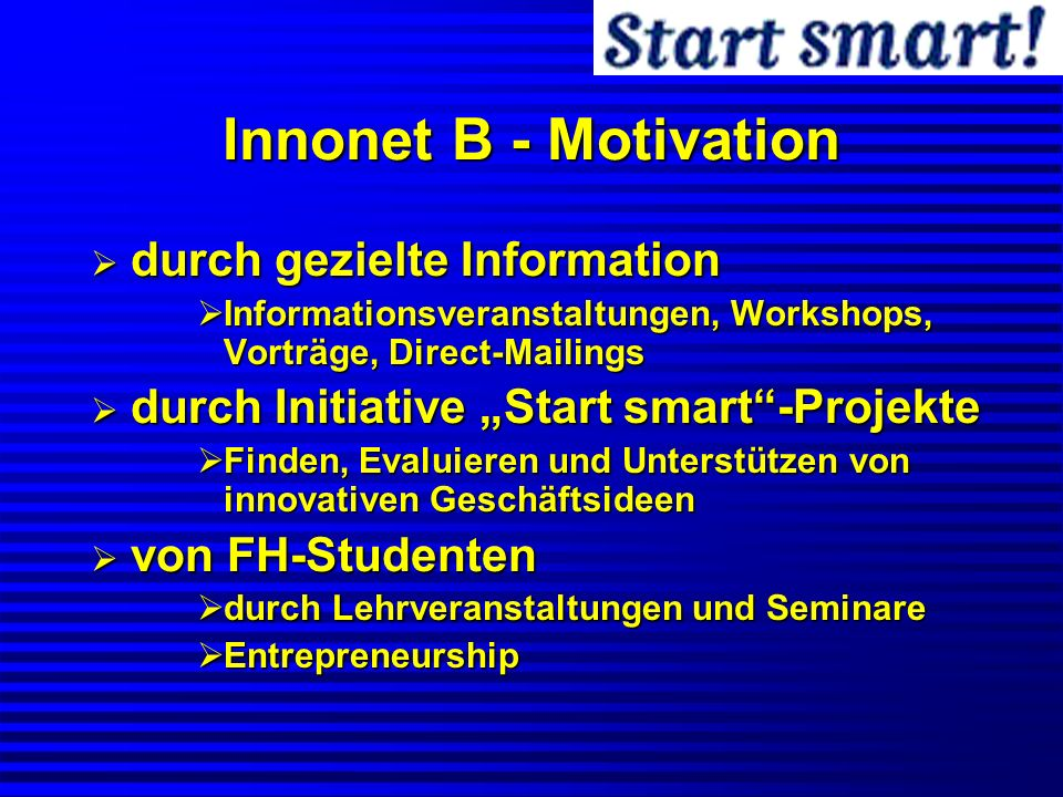 Innonet B - Motivation durch gezielte Information
