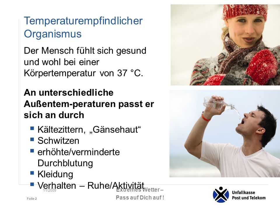 Temperaturempfindlicher Organismus