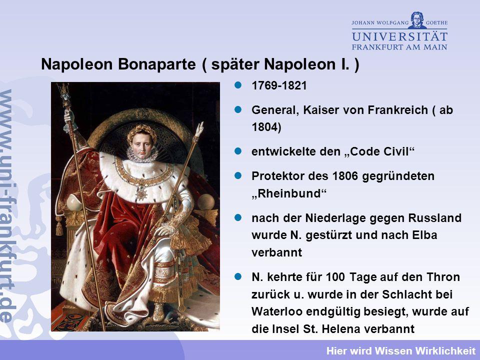 Napoleon Bonaparte ( später Napoleon I. )